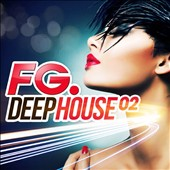 Various Artists: FG Deep House, Vol. 2
