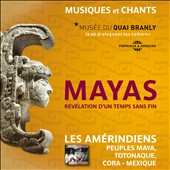 Various Artists: Mayas: Révélation d'un Temps Sans Fin