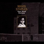 Mavis Staples: Your Good Fortune [EP] [Digipak]