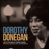 Dorothy Donegan: Live at the King of France Tavern