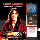 Larry Carlton: Strikes Twice/Sleepwalk/Friends