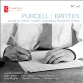 Purcell: Songs, realised by Benjamin Britten / Robin Blaze, Allan Clayton, Anna Grevelius, Ruby Hughes, Benedict Nelson, Matthew Rose. Joseph Middleton, piano