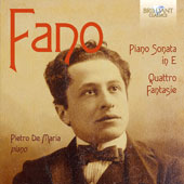 Guido Alberto Fano (1875-1961): Piano Sonata in E minor; Quattro Fantasie / Pietro De Maria, piano