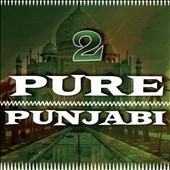 Various Artists: Pure Punjabi, Vol. 2 [Slipcase]