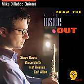 Mike DiRubbo: From the Inside Out