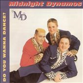 Midnight Dynamos: Do You Wanna Dance?