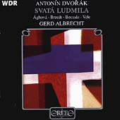 Dvor&#225;k: Svat&#225; Ludmila / Albrecht, Aghova, Breedt, et al