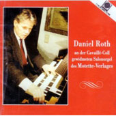 Daniel Roth plays the Cavaillé-Coll Memorial Chamber Organ
