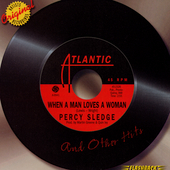 Percy Sledge: When a Man Loves a Woman and Other Hits