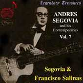Legendary Treasures - Andre Segovia Vol 7 - Salinas, et al