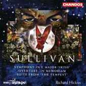 Sullivan: Symphony in E major, etc / Richard Hickox, BBC PO