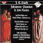 Bach: St John Passion / Christophers, The Sixteen