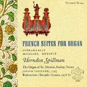 French Suites for Organ / Herndon Spillman