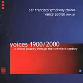 Voices 1900/2000 / George, San Francisco Symphony Chorus