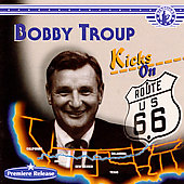 Bobby Troup: Kicks on 66