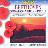 Beethoven: Sonatas for Violin & Piano no 4 and 9 / Kovács