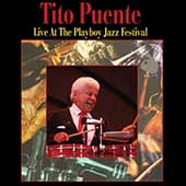 Tito Puente: Live at the Playboy Jazz Festival