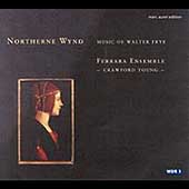 Northerne Wind - Music of Walter Frye / Ferrara Ensemble