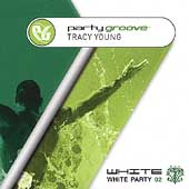 DJ Tracy Young: Party Groove: White Party 02