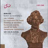 Berlioz - Edition du Bicentenaire / Colin Davis, London SO