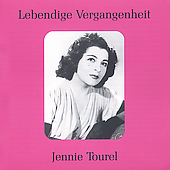 Lebendige Vergangenheit - Jennie Tourel