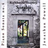 Sorabji: Piano Sonata no 4 / Powell