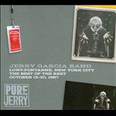Jerry Garcia/Jerry Garcia Band: Pure Jerry: Lunt-Fontanne, NYC: The Best of the Rest - October 15-30, 1987