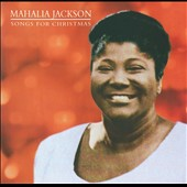 Mahalia Jackson: Silent Night [Christmas Legends] [Remaster]