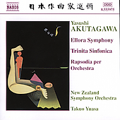 Akutagawa: Ellora Symphony, etc / Yuasa, New Zealand SO
