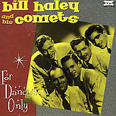 Bill Haley: For Dancers Only