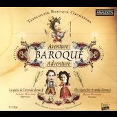 Baroque Adventure - The Quest for Arundo Donax / Tafelmusik