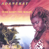 Adanekay: Tear Down the Walls