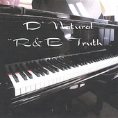 D'Natural: Rnb Truth