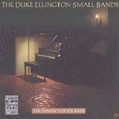 Duke Ellington Small Bands: Intimacy of the Blues