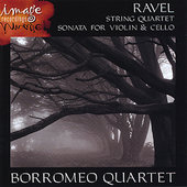 RAVEL-String Quartet and Sonata for Violin and Cello
