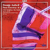 Antheil: Piano Concertos, etc / Becker, Oue, et al