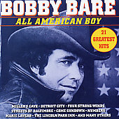 Bobby Bare: All American Boy: 21 Greatest Hits