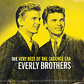 The Everly Brothers: Very Best of the Cadence Era