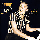 Jerry Lee Lewis: Killer Collection