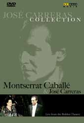 Jose Carreras Collection: Montserrat Caballe & Jose Carreras / Live from the Bolshoi, 1989 [DVD]