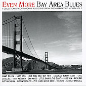 Various Artists: Even More Bay Area Blues: A Collection of Contemporary Blues Songs, Vol. 3