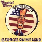 Capitol Steps: Georgie on My Mind