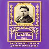 Joseph Marx: Lieder / Sarah Leonard, Jonathan Powell