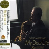 Sadao Watanabe: My Dear Life: 50th Anniversary Collection