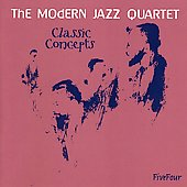 The Modern Jazz Quartet: Classic Concepts