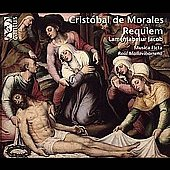 Cristobal de Morales (1500-53): Requiem (1544), etc / Musica Ficta