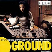 Ground - Sound Space of Percussion III / Sumire Yoshihara