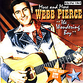Webb Pierce: More and More [Remaster]