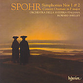 Spohr: Symphonies no 1 & 2, etc / Shelley, et al