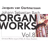 Bach: Organ Works Vol 8 / Jacques van Oortmersson